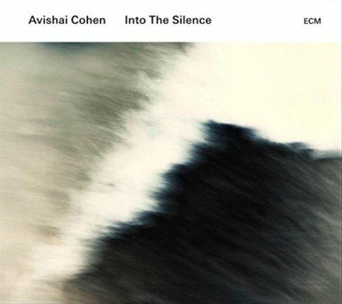CD : Avishai Cohen - Into the Silence (CD)