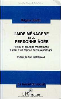 L 39 aide menagere et la personne agee petites et grandes manoeuvres autour - Location personne agee ...