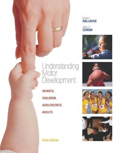 Understanding Motor Development: Infants, Children,...