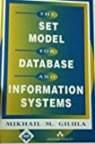 img - for The Set Model for Database and Information Systems (ACM Press) by Gilula Mikhail M. (1994-07-01) Hardcover book / textbook / text book