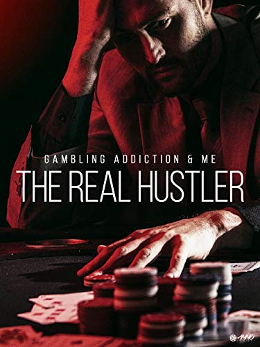 Gambling Addiction & Me: The Real Hustler on Amazon Prime Video UK