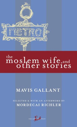 The Moslem Wife and Other Stories (New Canadian Library)