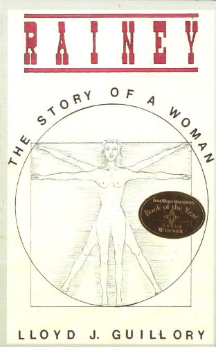 Book: Rainey - The Story Of A Woman by Lloyd J. Guillory