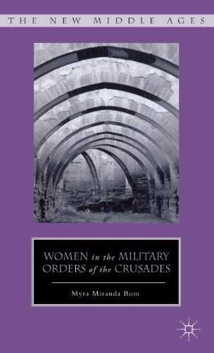 Women in the Military Orders of the Crusades (New Middle Ages)