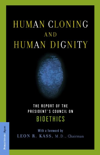 human dignity and bioethics essays Conservative bioethics' latest, most dangerous ploythis spring, the president's council on bioethics released a 555-page report, titled human dignity and bioethics the council, created in 2001 by george w bush, is a panel of scholars charged with advising the president and exploring policy.