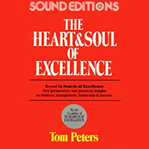 The Heart and Soul of Excellence Hörbuch