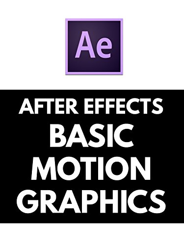 After Effects Tutorial - Basic Motion Grpahics & Kinetic Typography
