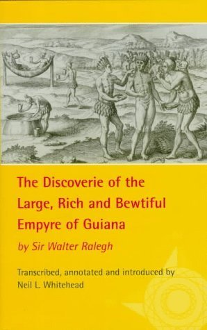 The Discoverie of the Large, Rich and Bewtiful Empyre of Guiana (American Exploration and Travel Series) by Walter Raleigh (1998-01-01)