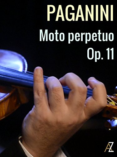 Paganini: Moto perpetuo Op.11