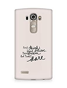 AMEZ think belive dream dare Back Cover For LG G4