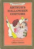 Arthur's Halloween Costume (An I can read book) (0060223871) by Hoban, Lillian
