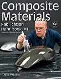 img - for Composite Materials : Fabrication Handbook #1 (Paperback)--by John Wanberg [2009 Edition] book / textbook / text book