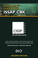 Official (ISC)2� Guide to the ISSAP� CBK, Second Edition