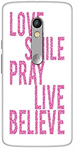 Snoogg Live Believe Designer Protective Back Case Cover For Motorola Moto X Play