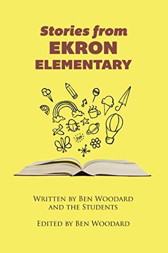 Book: Stories From Ekron Elementary by Ben Woodard