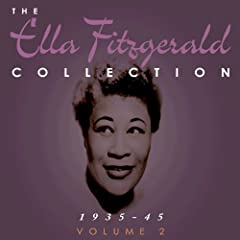 The Ella Fitzgerald Collection 1935-45 Vol. 2