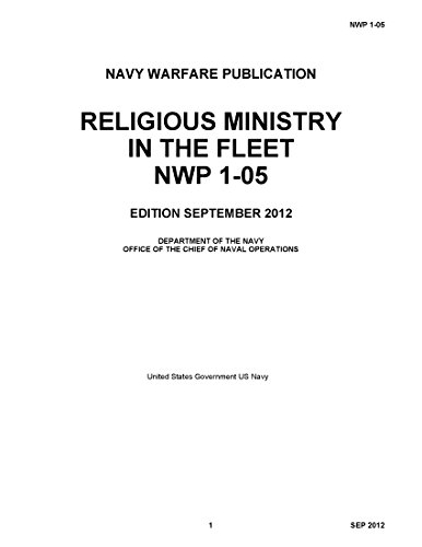 navy-warfare-publication-nwp-1-05-religious-ministry-in-the-fleet-september-2012-english-edition
