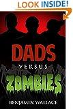 Dads Versus Zombies