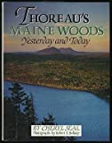 img - for Thoreau's Maine Woods: Yesterday and Today by Seal, Cheryl (1992) Hardcover book / textbook / text book