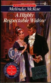 A Highly Respectable Widow (Signet), Melinda McRae