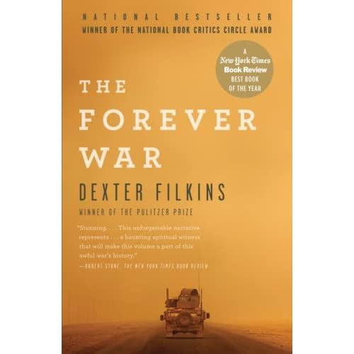 Dexter Filkins - The Forever War: Dispatches From the War on Terror