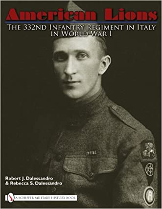 American Lions:  The 332nd Infantry Regiment in Italy in World War I