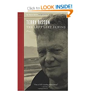 The Left Left Behind (Outspoken Authors) by Terry Bisson