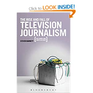 The Rise and Fall of Television Journalism cover