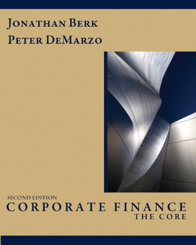 Corporate Finance: The Core (2nd Edition)