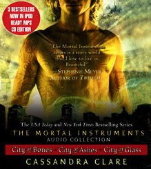 The Mortal Instruments Audio Collection: City of Bones / City of Ashes / City of Glass