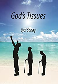 (FREE on 9/8) God's Tissues by Eyal Sabag - http://eBooksHabit.com