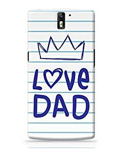 PosterGuy OnePlus One Case Cover - LOVE DAD   Designed by: Sawariya Creatives