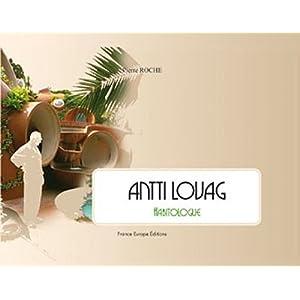 Antti Lovag Habitologie