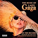 On-the-Record-the-Music-of-Lady-Gaga�