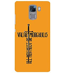 Evaluze valar morghulis Printed Back Cover for HONOR 7