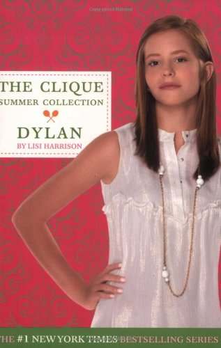 Dylan (The Clique Summer Collection #2)