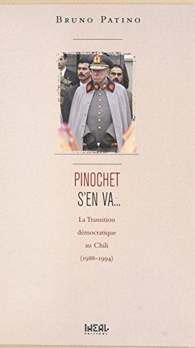 Pinochet s'en va... La transition démocratique au Chili (1988-1994)