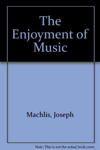 The Enjoyment of Music Shorter Twelfth Edition