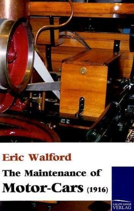 The Maintenance of Motor-Cars (1916)