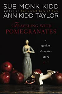 Cover of &quot;Traveling with Pomegranates: A ...