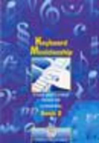 Keyboard Musicianship: Bk. 2: A Handy Guide to Practical...