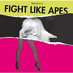 FIGHT LIKE APES: The Body of Christ & the Legs of Tina Turner  (CD)