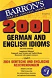 2001 German and English Idioms (2001 Idioms Series) (0812090098) by Strutz, Henry
