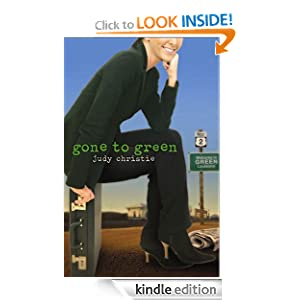 Gone to Green: The Green Series #1 (Green (Abingdon Press))