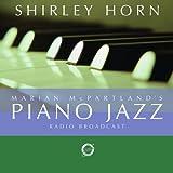 echange, troc Shirley Horn - Marian Mcpartland'S Piano Jazz