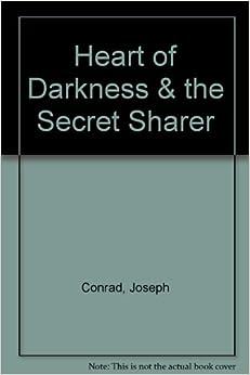 The secret sharer vs heart of darkness