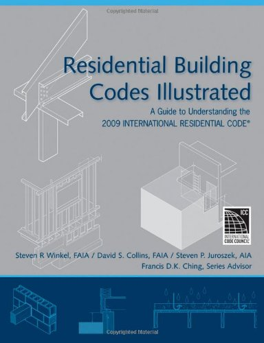 Residential Building Codes Illustrated: A Guide to Understanding the 2009 International Residential Code - Wiley - 0470173599 - ISBN: 0470173599 - ISBN-13: 9780470173596