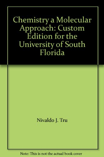 Chemistry a Molecular Approach: Custom Edition for the University of South Florida
