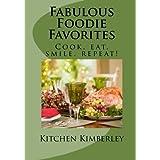 Fabulous Foodie Favorites:: Cook, Eat, Smile, Repeat! ~ Kitchen Kimberley