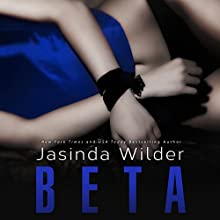 Beta Audiobook by Jasinda Wilder Narrated by Summer Roberts, Tyler Donne